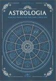 astrologia manuale pratico per tracciare l' oroscopo - libro